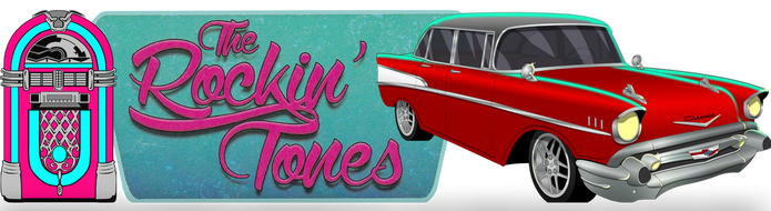 The Rockin Tones - Classic 50s and 60s Rock n Roll